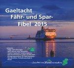 Gaeltacht Fähr- und Sparfibel 2015