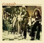 Clannad - Beginning / The Best Of The Early Years
