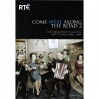 RTÉ - Come West Along The Road DVD Vol. 2