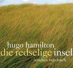 Die redselige Insel - Hugo Hamilton