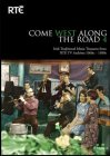RTÉ - Come West Along The Road DVD Vol. 4