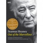 Seamus Heaney - Out Of The Marvellous