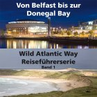 Irlands spektakuläre Küstenstraßen (Reiseführer Band 1), erscheint vorr. 2019
