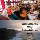 Irlands spektakuläre Küstenstraßen (Reiseführer Band 3)  Erscheint vorr. Dezember 2017