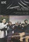 RTÉ - Come West Along The Road DVD Vol. 1