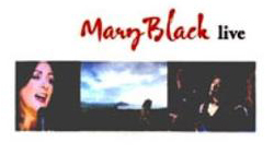 Mary Black - Live