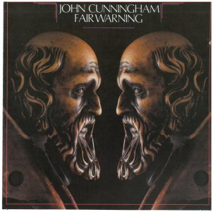 John Cunningham - Fair Warning