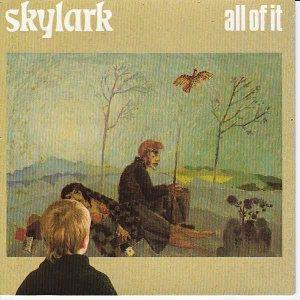 Skylark- ALL OF IT
