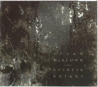 Susan McKeown- Bushes & Briars
