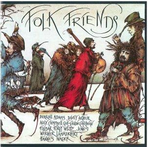 """Folk Friends """"Folk Friends 1"""" - various Artists"""