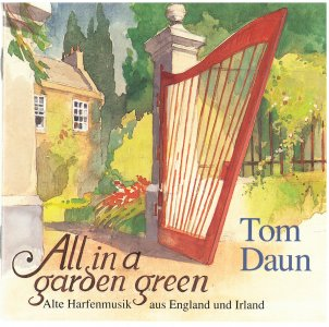"Tom Daun "" All in a Garden Green"""