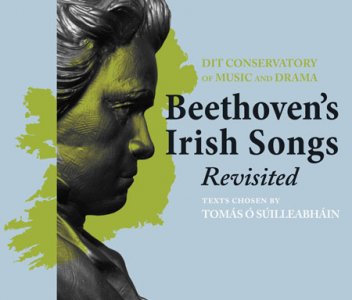 Beethoven's Irish Songs - Revisited