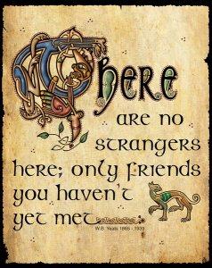 "Blechschild ""There are no strangers""  - von Celtic Card Team"