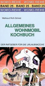 Allgemeines Wohnmobil Kochbuch