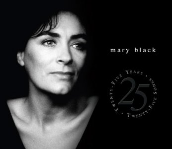 Mary Black - 25 Years / 25 Songs ganz einfach toll!