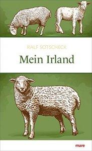 Ralf Sotscheck - Mein Irland