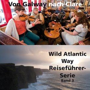 Irlands spektakuläre Küstenstraßen (Reiseführer Band 3) Erscheint vorr. 2019