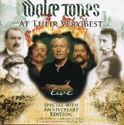 The Wolfe Tones - At their very best - 40th Anniversary Live