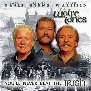 The Wolfe Tones - You'll never beat the Irish