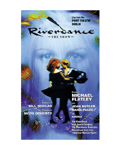 VIDEO  Riverdance - The Show. Live from the Point Theatre