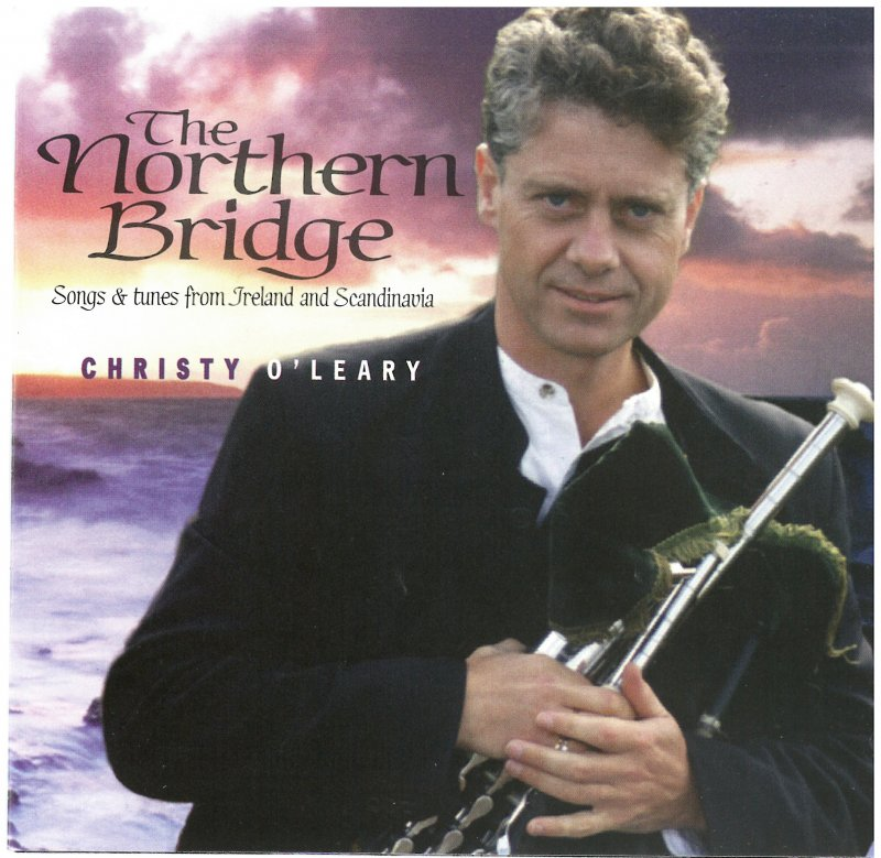 Christy O`Leary - The Northern Bridge