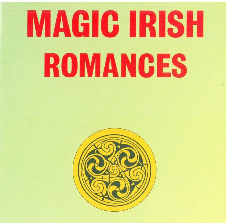 Magic Irish Romances - various Artists