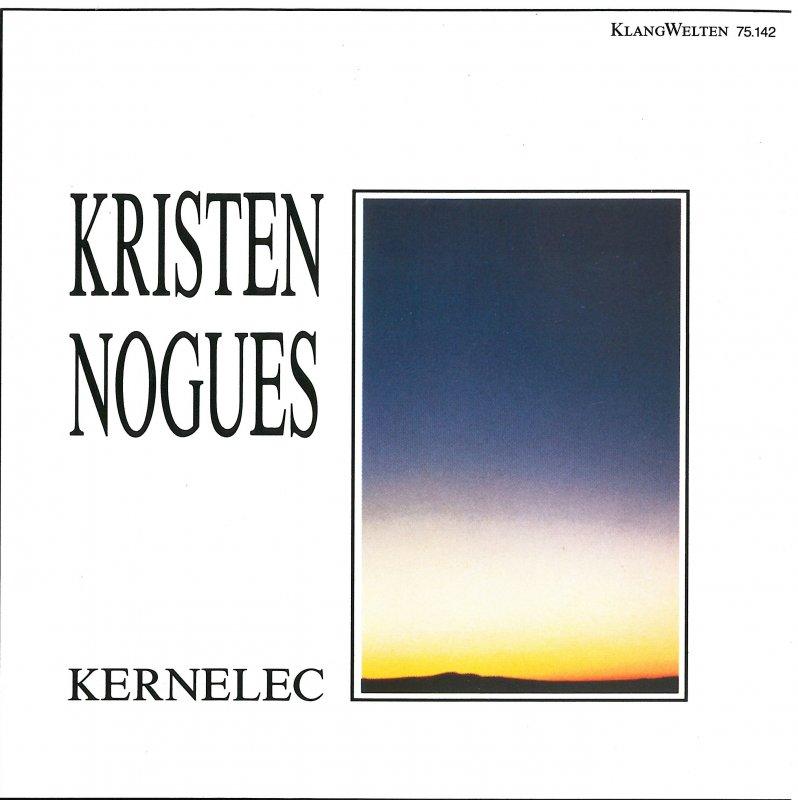 """Kristen Nogues  """"Kernelec"""""""