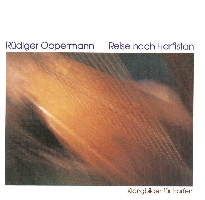 "Rüdiger Oppermann ""Reise nach Harfistan"""