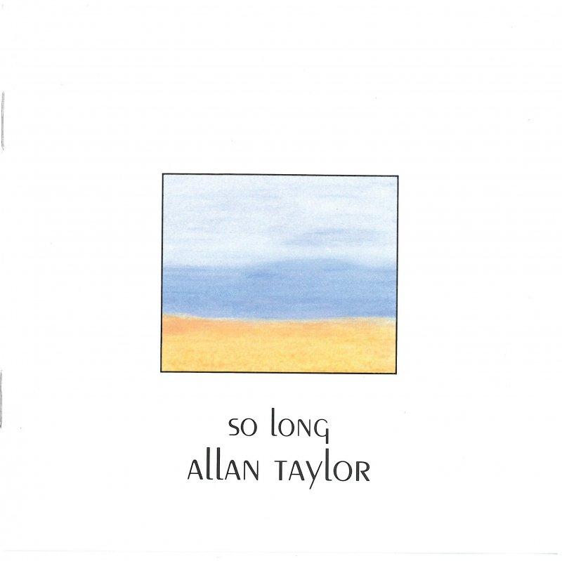 """Allan Taylor """" So long"""""""