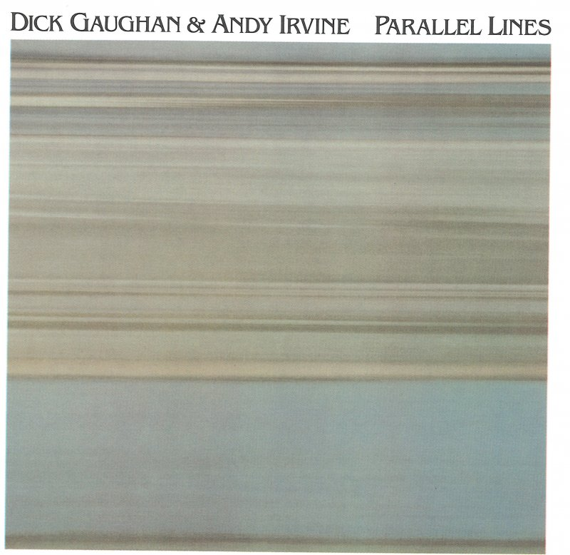 Dick Gaughan & Andy Irvine Parallel Lines