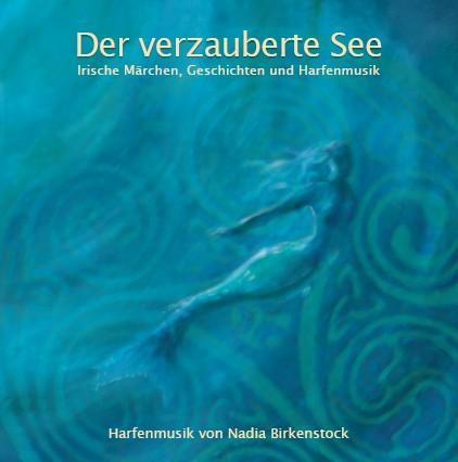 Der verzauberte See (deutsche Version) The Enchanted Lake
