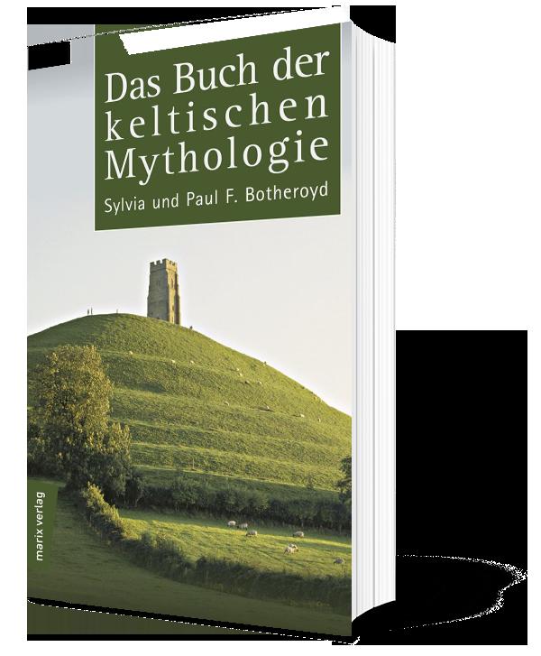 Das Buch der keltischen Mythologie