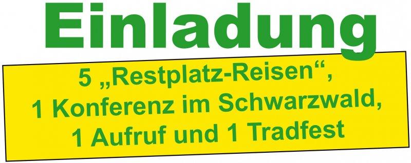 """1277 5 """"Restplatzreisen"""", 1 Konferenz im Schwarzwald, 1 Aufruf und 1 Tradfestreise"""