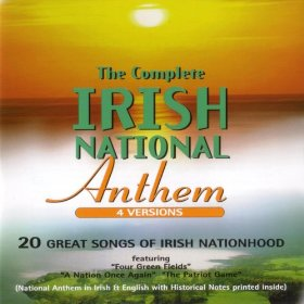 The Complete Irish National Anthem - Versions
