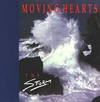 Moving Hearts - The Storm
