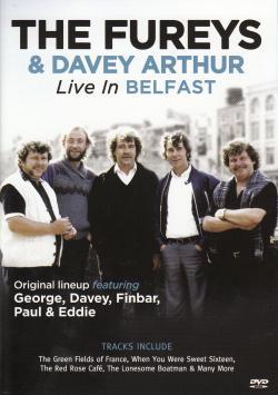 The Fureys & Davey Arthur - Live in Belfast