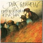 Dick Gaughan - Different Kind of Love Song