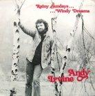 Andy Irvine - RAINY SUNDAYS…WINDY DREAMS