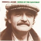 "Derroll Adams ""Songs oft the Banjoman"""
