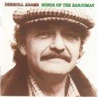 "Derroll Adams ""Songs oft the Banjoman"""