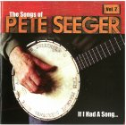 """Pete Seeger Tribute Vol. 2 """"If I Had A Song"""""""